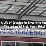 The legacy of Professor Horst Bickel