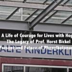 The legacy of Professor Horst Bickel